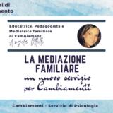 LA MEDIAZIONE FAMILIARE: un nuovo servizio per Cambiamenti