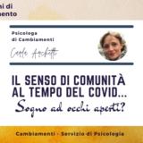 Il senso di comunità al tempo del Covid… Sogno ad occhi aperti?